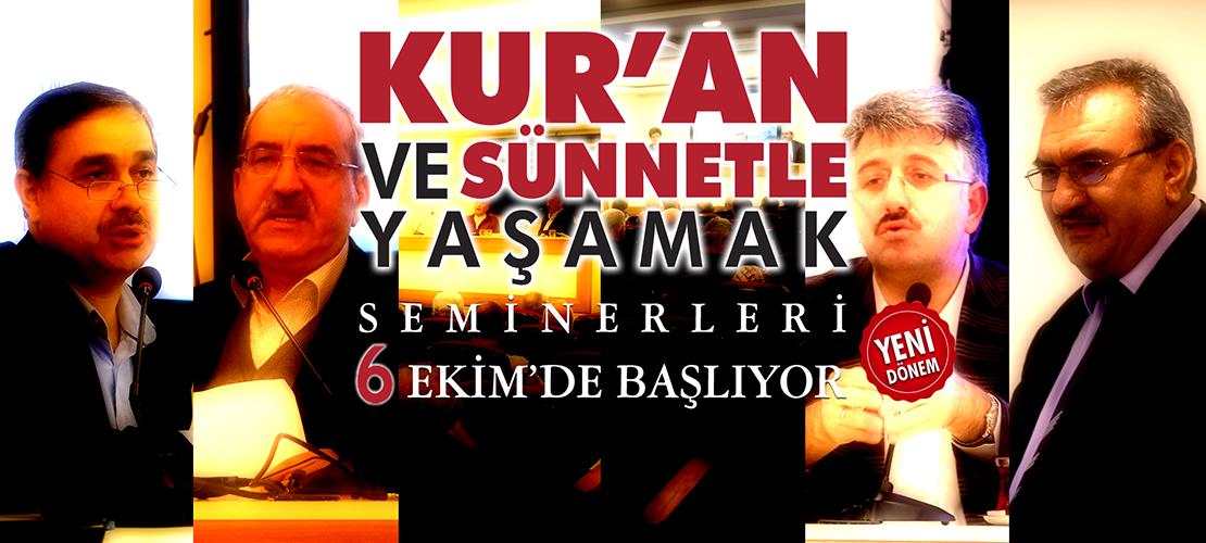Kur'an ve Sünnetle Yaşamak Seminerleri Yeni Dönemiyle 6 Ekim'de Başlıyor!