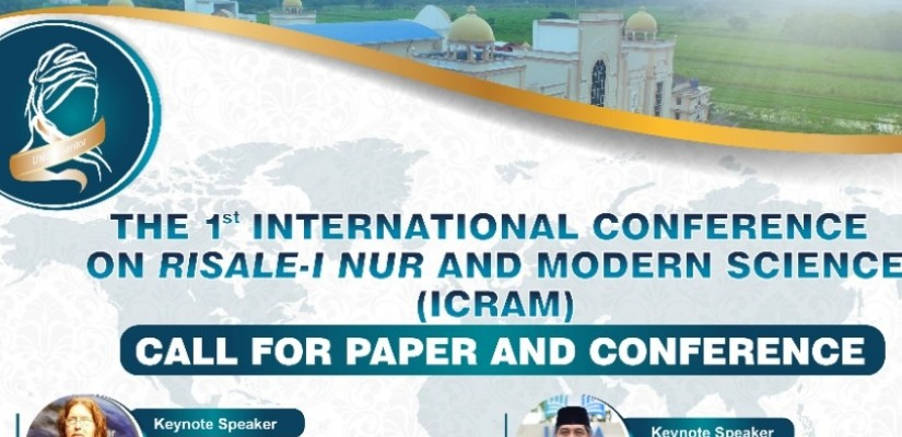 The 1st International Conference on Risale-i Nur And Modern Science (Icram)