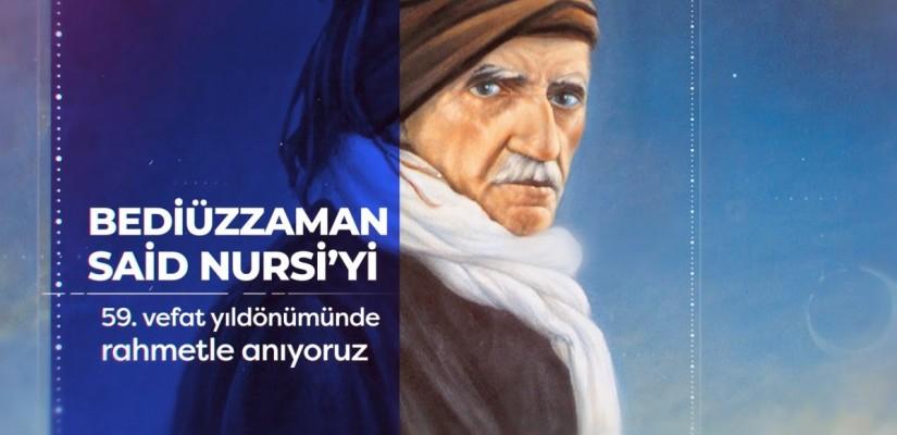 TODAY IN HISTORY – 59 Years Since The Passing Away Of Said Nursi